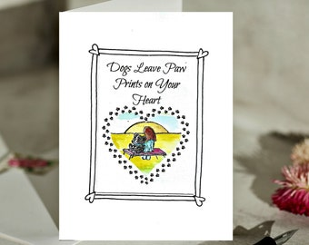 Dogs Leave Paw Prints on Your Heart Unique Card For the Dog Mom or Dad in Memory of Their Beloved Pet Dog Death Dog Sympathy Card