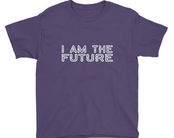 I Am the Future Youth Short Sleeve T-Shirt