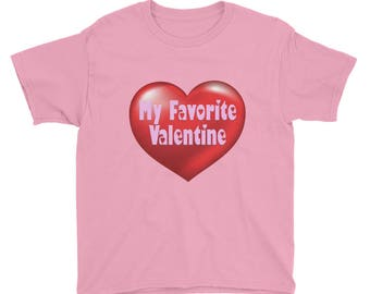 My Favorite Valentine Youth Short Sleeve T-Shirt
