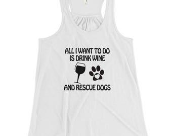 Drink Wine & Rescue Dogs Women's Flowy Racerback Tank