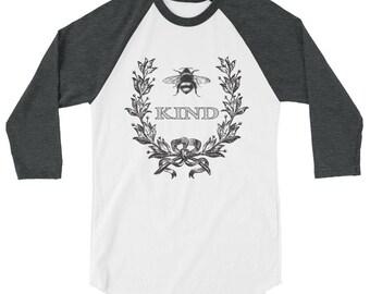 Bee Kind 3/4 sleeve raglan shirt