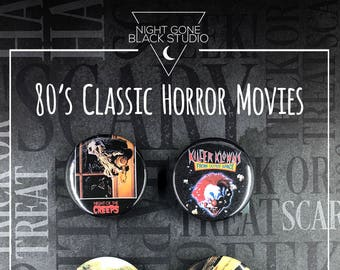 "80's Classic Horror Movies - 1.5"" Buttons - The Gate, Creepshow"