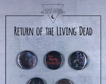 """The Return of the Living Dead 1985 1"""" Button Set ‧ Cult film ‧ Zombies ‧"""