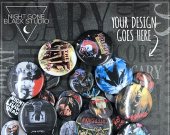 "Custom 1.5"" Button Set of 10 - Made to Order!"