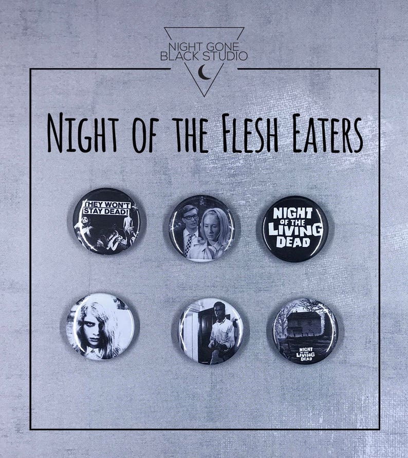 George Romero Zombies! Cult Classic Night of the Living Dead 1 Button Set