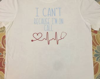 On Call nursing shirt, cath lab shirt, tri blend short sleeve tee shirt