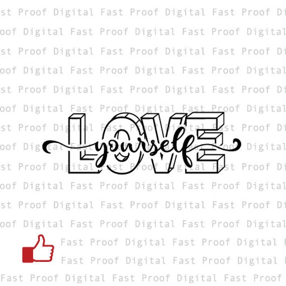 Love Yourself Svg Cutting File Clipart Hand Lettered Etsy