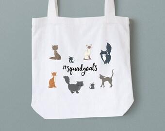 """CAT TOTE BAG """"#squadgoals"""""""