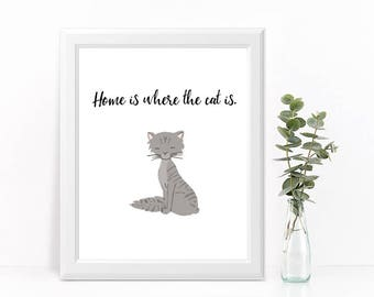 "CAT ART PRINT ""Home is where the cat is."""