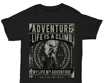Adventure Life Is A Clime T-shirt