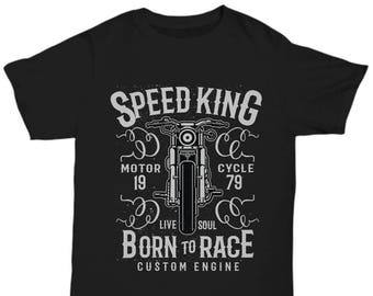 Speed King Motorcycle 1979 Live Soul Born To Race T-shirt