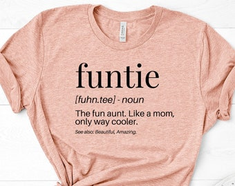 e28d78ca Funtie Shirt Funny Aunt Shirt Aunt Gift Auntie Shirt Favorite Aunt Shirt  Unisex Jersey Short Sleeve Tee