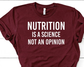 d3e2743342 Nutrition Is A Science Not An Opinion Shirt Dietitian shirt Dietitian gift  Registered Dietitian Unisex Jersey Short Sleeve Tee