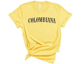 1baa62df87a Colombiana Shirt Colombiana Gift Colombia Shirt Colombia Gift Latina Shirt  Latina Gift Unisex Jersey Short Sleeve Tee
