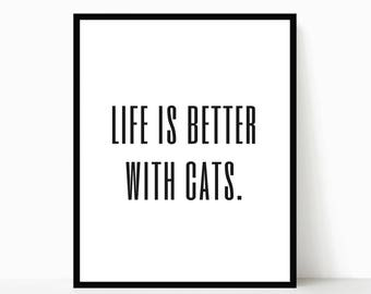 Cat Wall Art, Cat Lover Gift, Digital Print, Cat Quote, Cat Lady Gift, Cat Print, Typography Print, Bedroom Art, Home Decor, Cat Lover