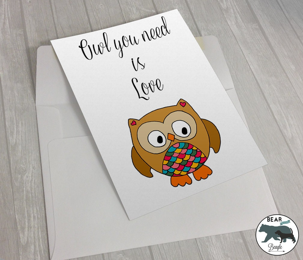 Valentine Card - Owl you need is love