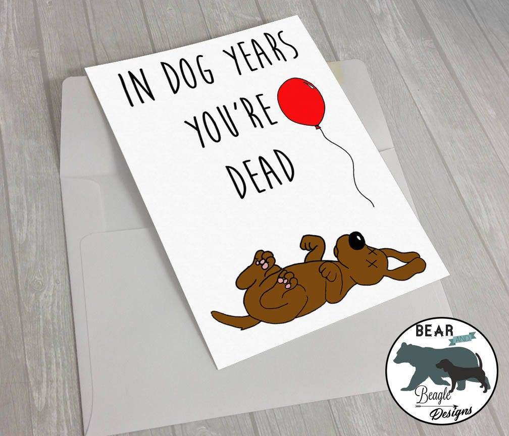 Dog Years Birthday Card