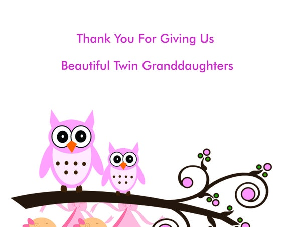 Thank you for our new Twin Granddaughters Card