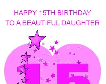 Daughter 15th Birthday Card