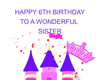 Sister 6th Birthday Card