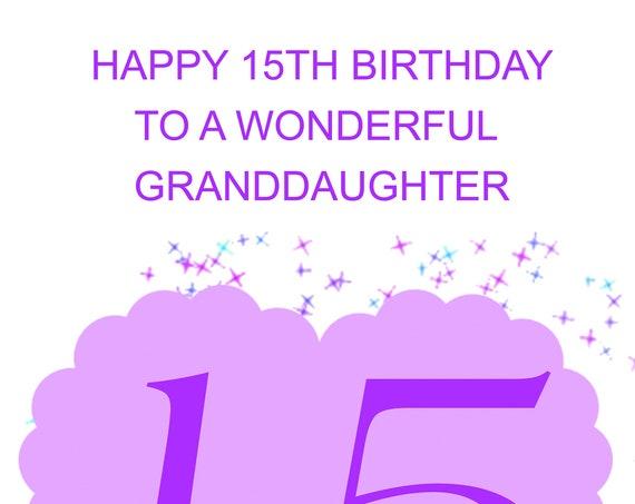 Granddaughter 15th Birthday Card