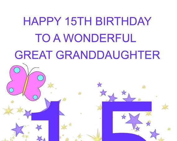 Great Granddaughter 15th Birthday Card