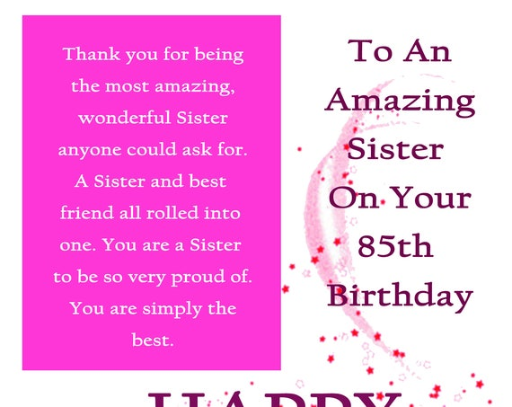 Sister 85th Birthday Card with removable laminate