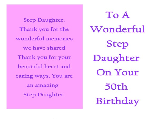 Step Daughter 50 Birthday Card with removable laminate