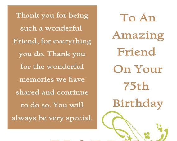Friend 75 Birthday Card with removable laminate