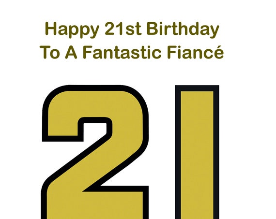 Fiance 21st Birthday Card
