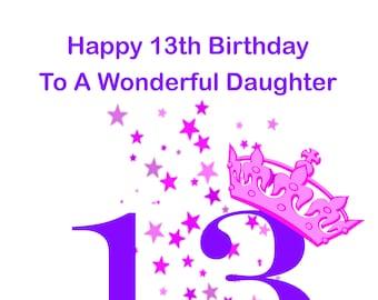 Daughter 13 Birthday Card