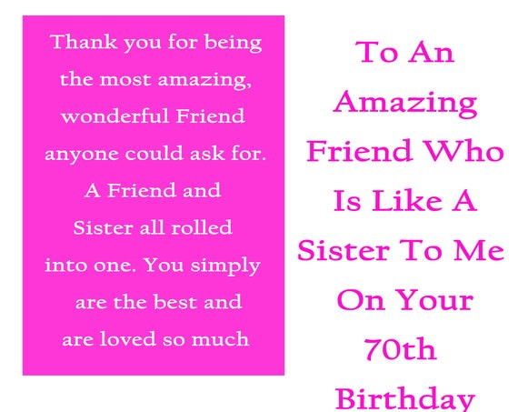 Friend like a Sister 70 Birthday Card with removable laminate