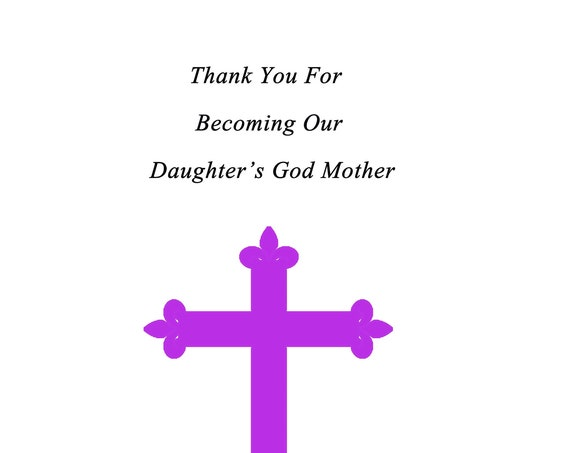 Thank you for becoming our Daughter's God Mother card