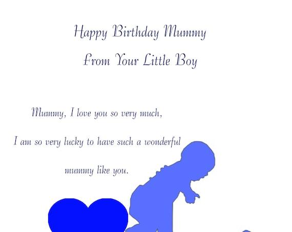 Happy Birthday Mummy from your little boy design 1