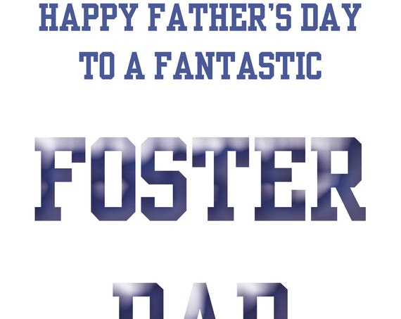 Foster Dad Fathers Day Card