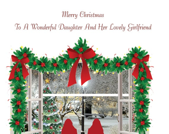 Daughter and Girlfriend Christmas Card