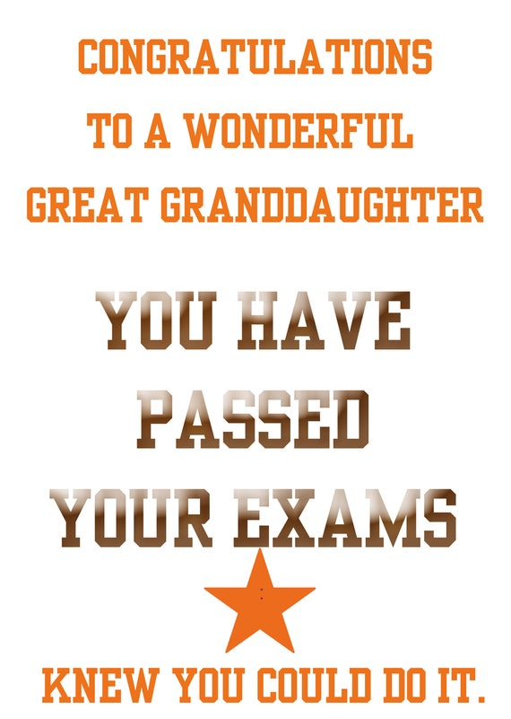 Passing Exams Great Granddaughter