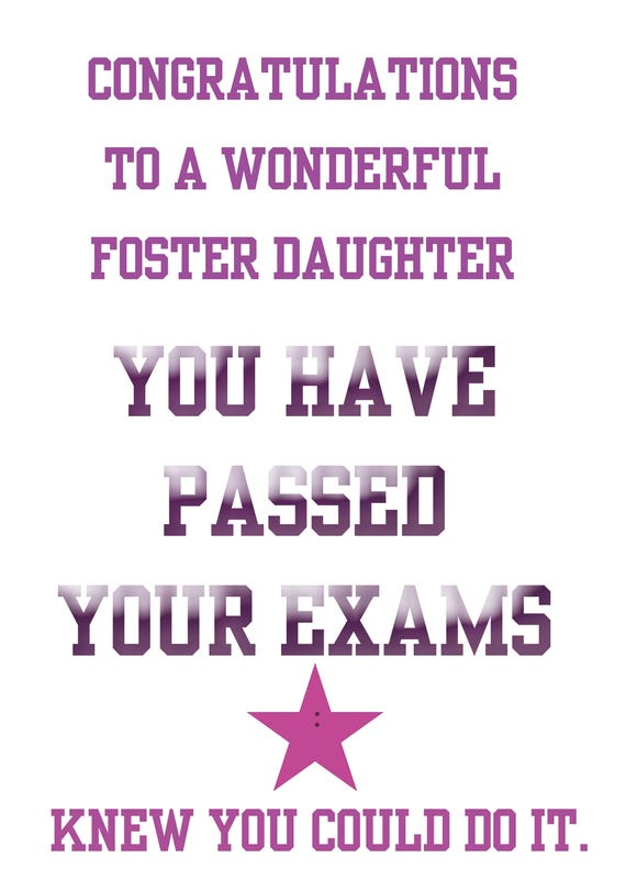 Passing Exams Foster Daughter