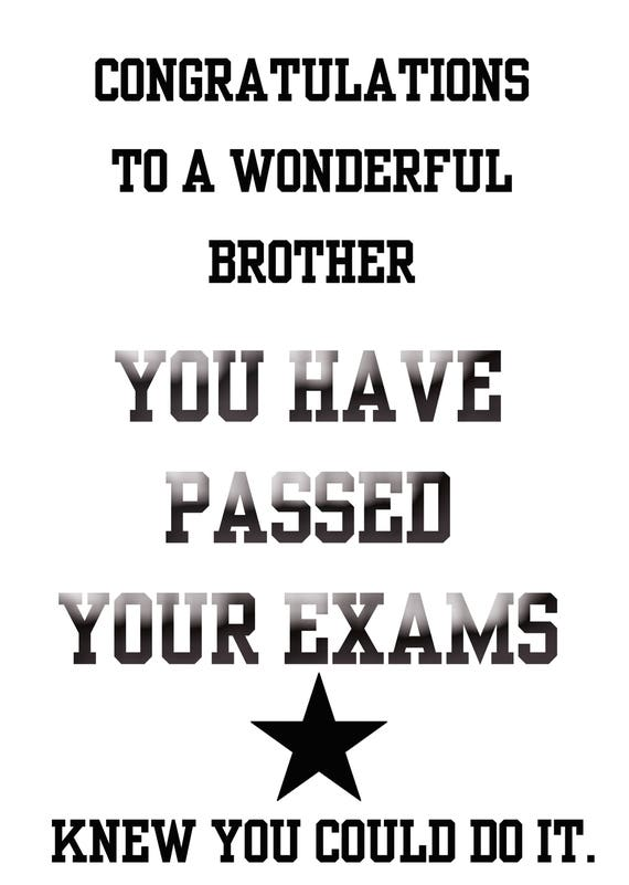 Passing Exams Brother