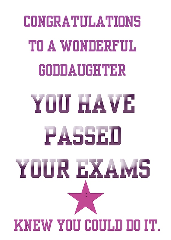 Passing Exams Goddaughter
