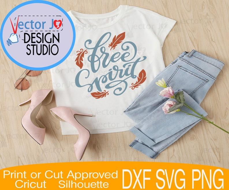 Free Svg Spirit Svg File Free Spirit T Shirt Design Free Etsy