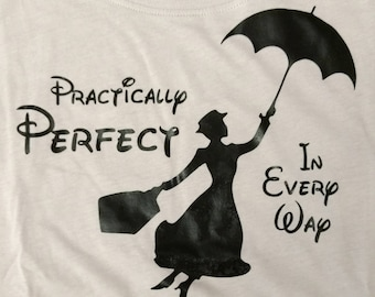 Mary Poppins Practically Perfect In Every Way Disney Shirt