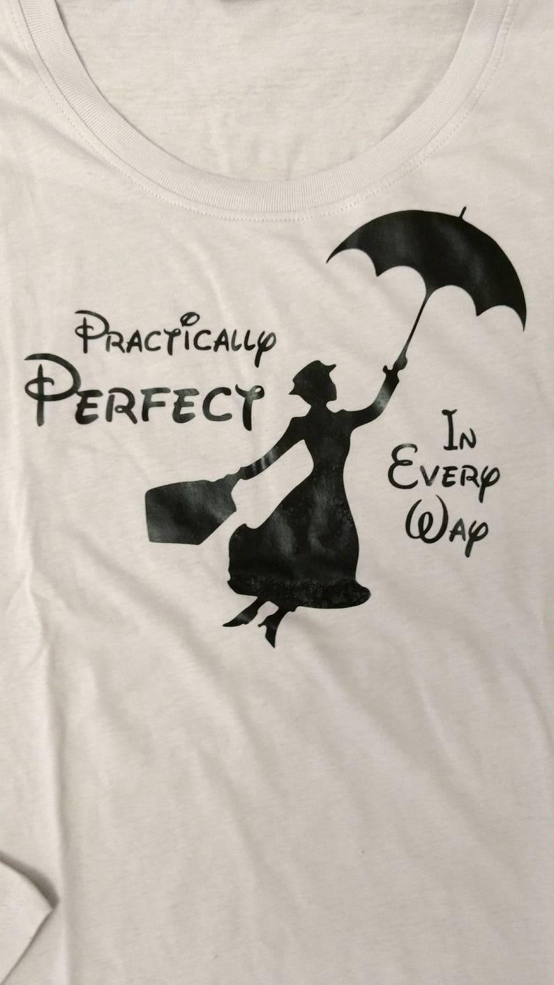 Mary Poppins praticamente perfetto In ogni modo Disney camicia  987b369b5505