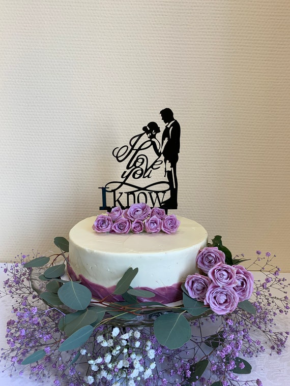 I Love You I Know Cake Topper Star Wars Wedding Cake Topper Han And Leia Cake Topper Wedding Cake Topper Custom Cake Topper 139