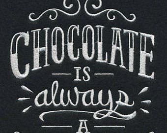Hand Towel, Kitchen towel, Chocolate is always a good idea, Embroidered Towel, Tea towel, flour sack, Chalkboard look, Chocolate lover