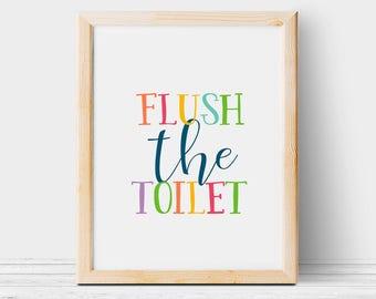 Flush the toilet printable, Toilet printable wall art, DIY kids bathroom decor, Flush the toilet print download