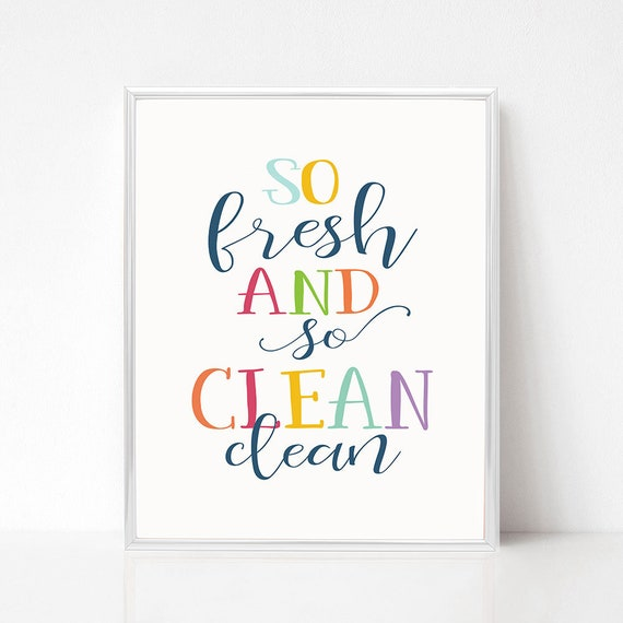 So Fresh And So Clean Clean Printable Kids Bathroom Printable Wall Art Diy Kids Bathroom Decor Over The Toilet Print