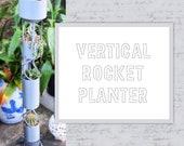 Vertical Rocket Planter, ...