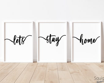 Lets Stay Home | A4 Home prints | Set Of Three Typography Prints