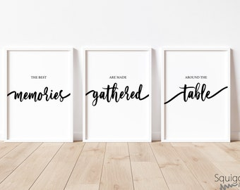 The Best Memories Are Made Gathered Around The Table | A4 Home prints | Set Of Three Typography Prints